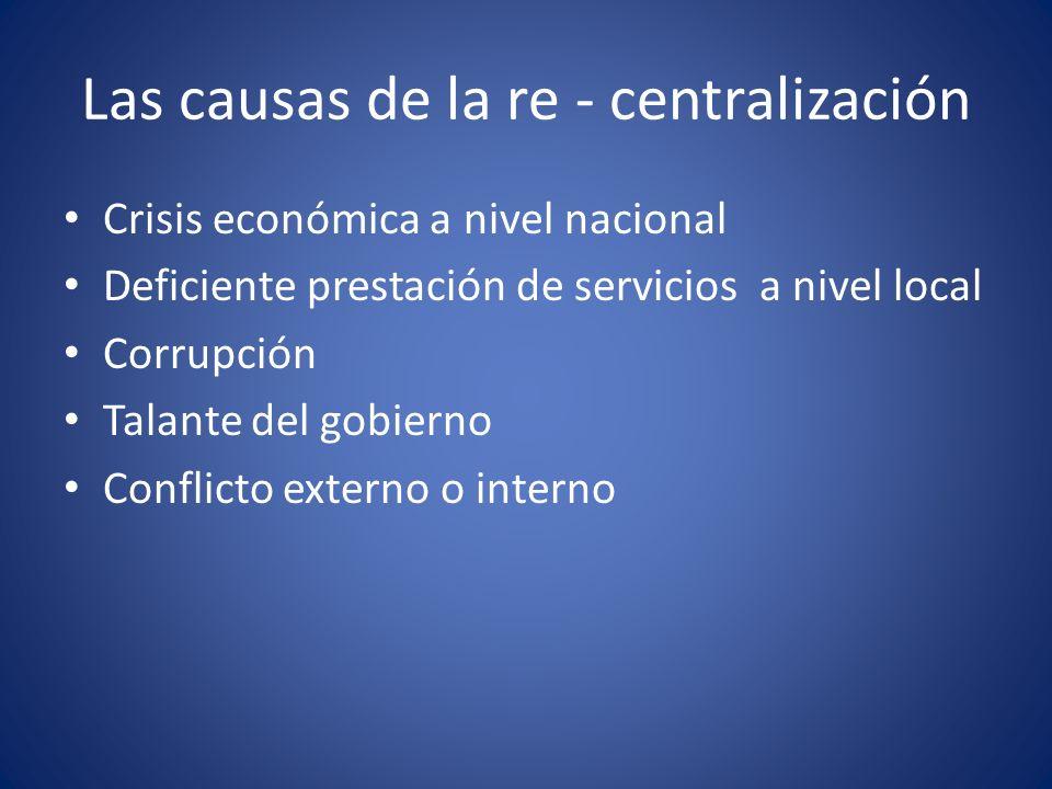 Las causas de la re - centralización