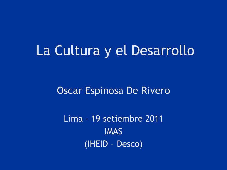 La Cultura y el Desarrollo