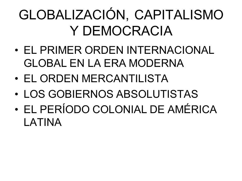 GLOBALIZACIÓN, CAPITALISMO Y DEMOCRACIA