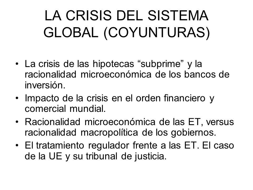 LA CRISIS DEL SISTEMA GLOBAL (COYUNTURAS)