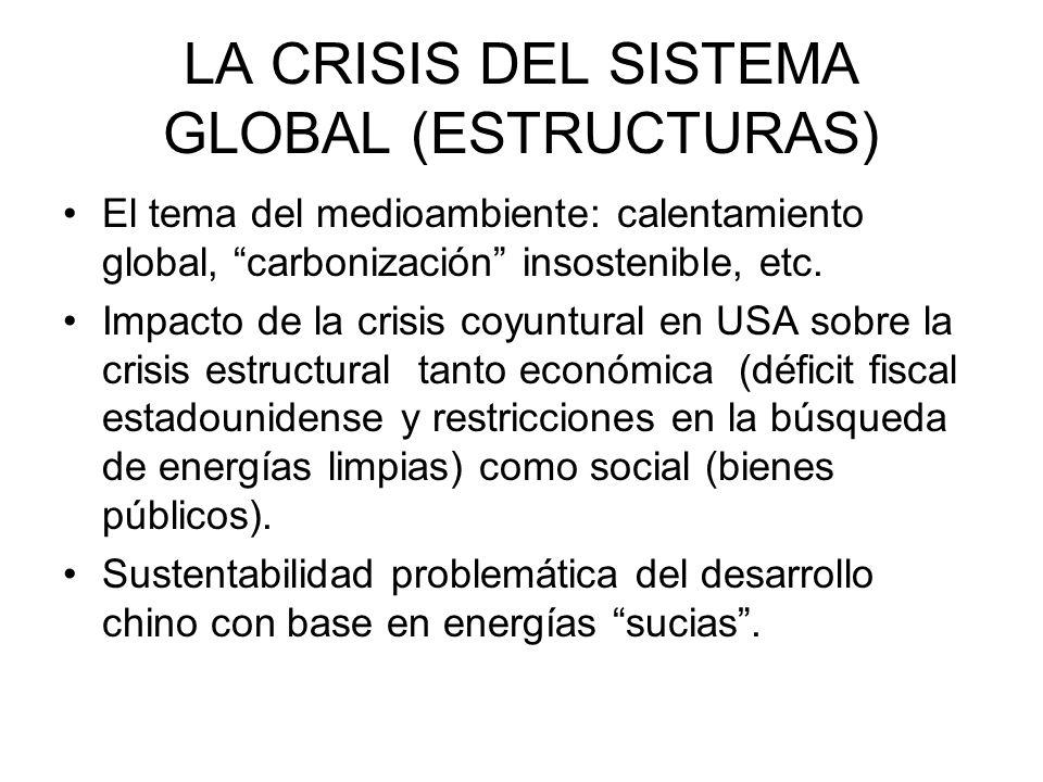 LA CRISIS DEL SISTEMA GLOBAL (ESTRUCTURAS)