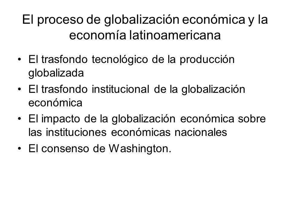 El proceso de globalización económica y la economía latinoamericana