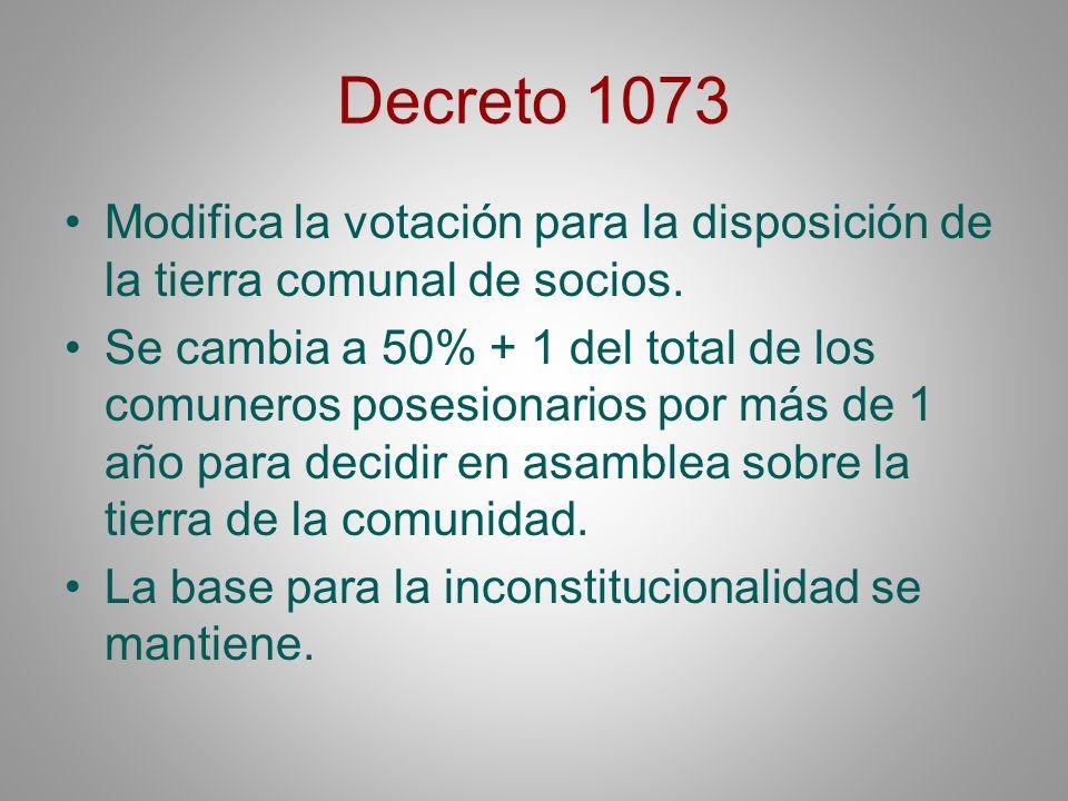 Decreto 1073Modifica la votación para la disposición de la tierra comunal de socios.