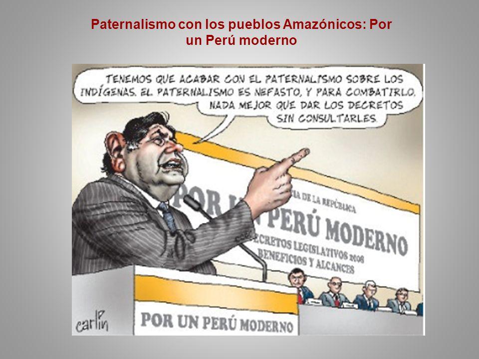 Paternalismo con los pueblos Amazónicos: Por un Perú moderno