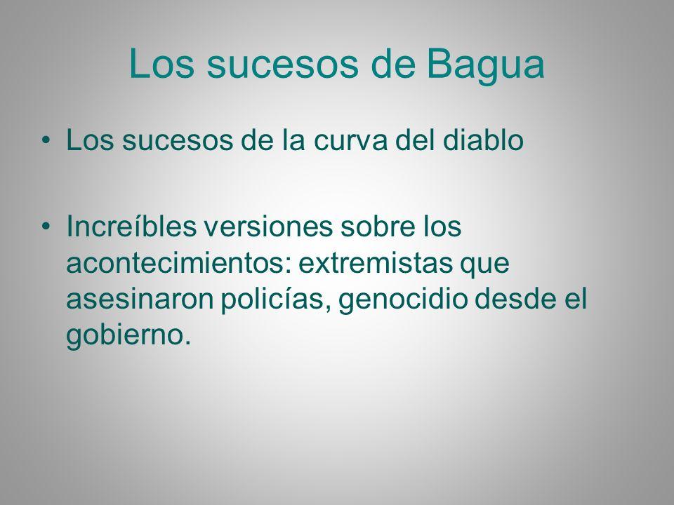 Los sucesos de Bagua Los sucesos de la curva del diablo