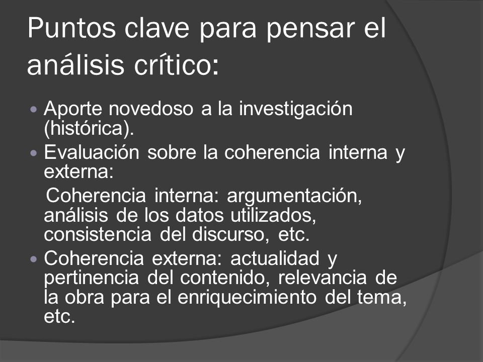 Puntos clave para pensar el análisis crítico: