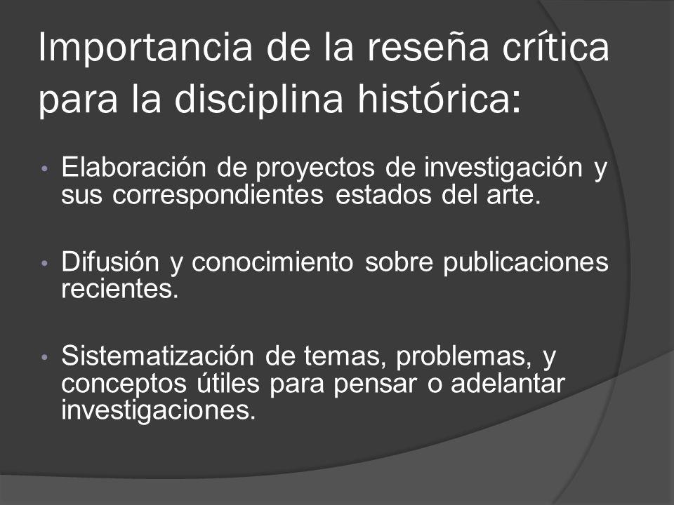 Importancia de la reseña crítica para la disciplina histórica: