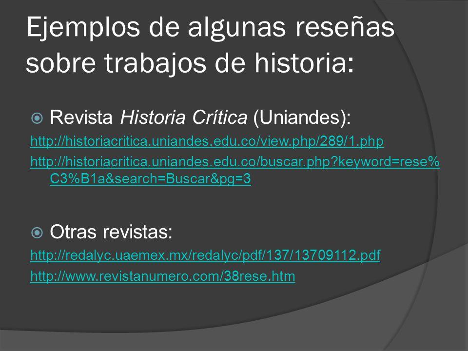 Ejemplos de algunas reseñas sobre trabajos de historia:
