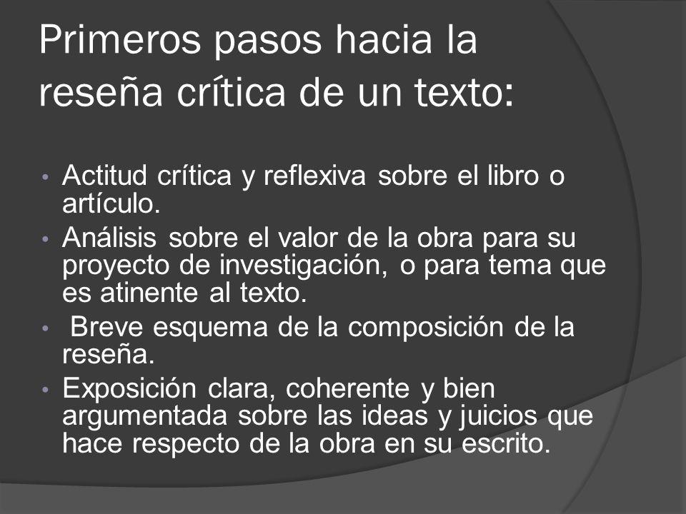 Primeros pasos hacia la reseña crítica de un texto: