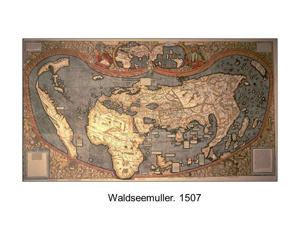 Waldseemuller. 1507