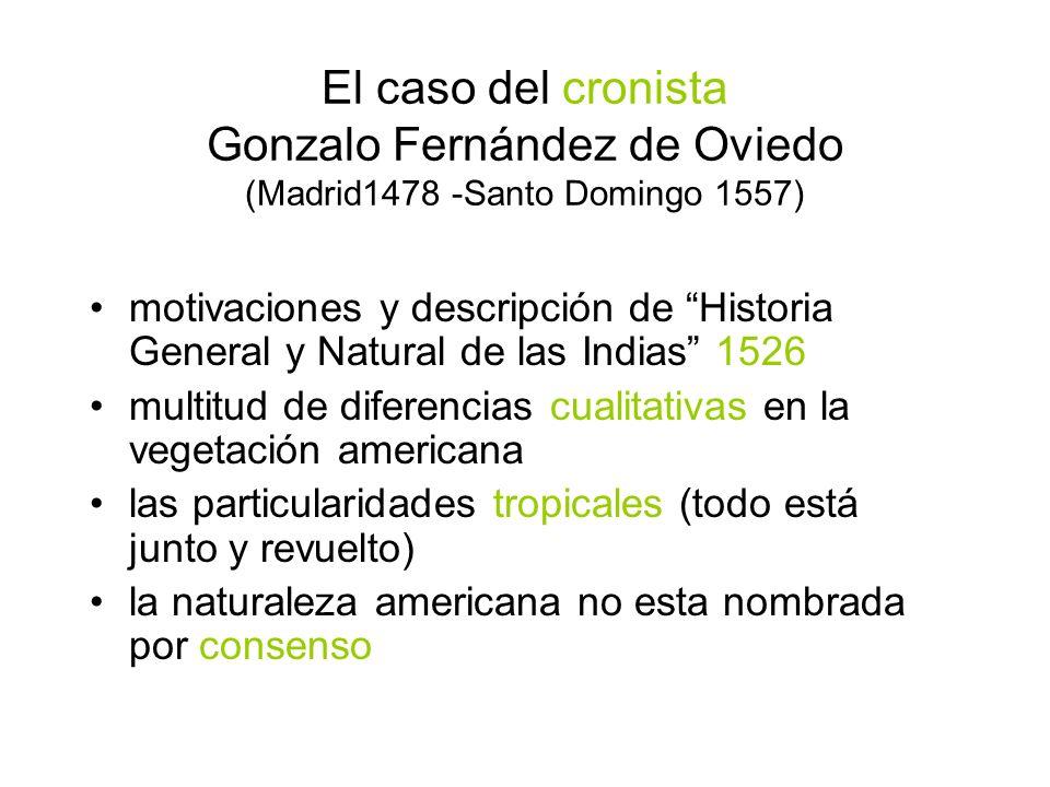 El caso del cronista Gonzalo Fernández de Oviedo (Madrid1478 -Santo Domingo 1557)
