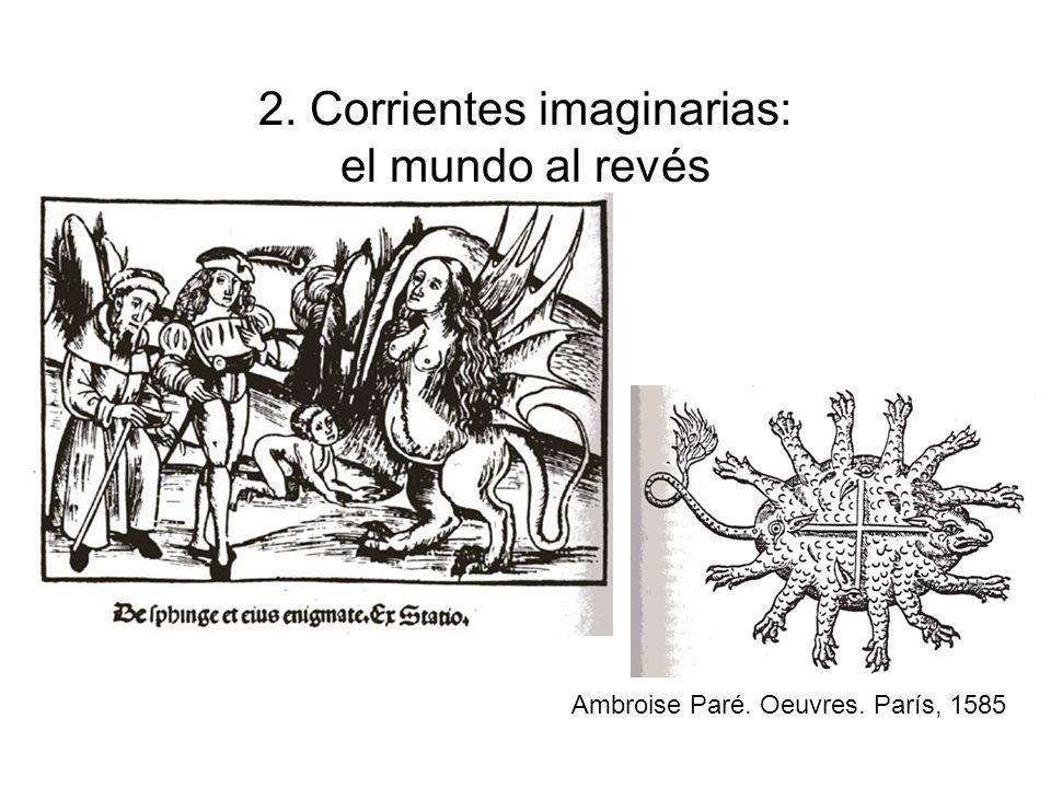 2. Corrientes imaginarias: el mundo al revés