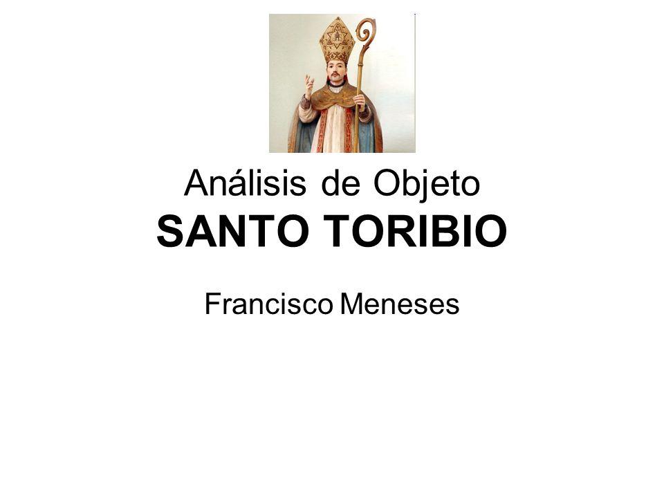 Análisis de Objeto SANTO TORIBIO