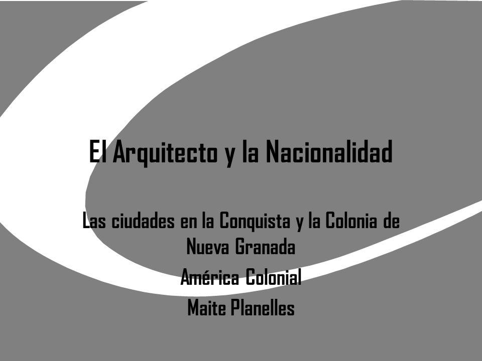 El Arquitecto y la Nacionalidad
