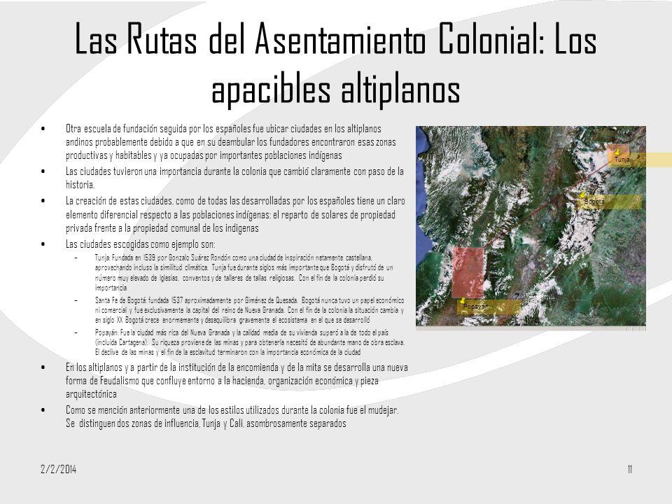 Las Rutas del Asentamiento Colonial: Los apacibles altiplanos