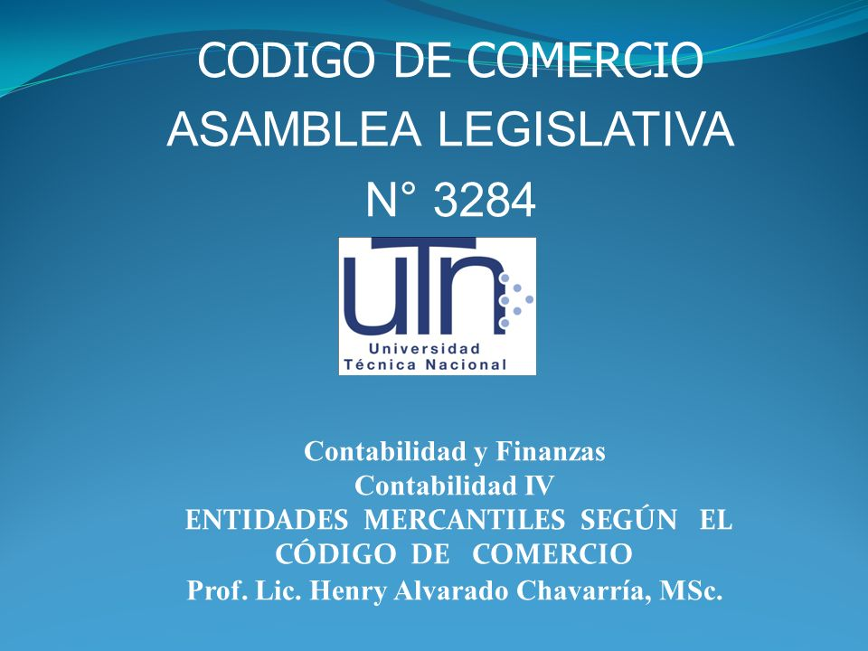 CODIGO DE COMERCIO ASAMBLEA LEGISLATIVA N° 3284