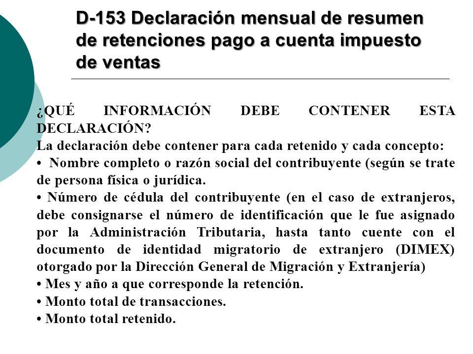 D-153 Declaración mensual de resumen de retenciones pago a cuenta impuesto de ventas