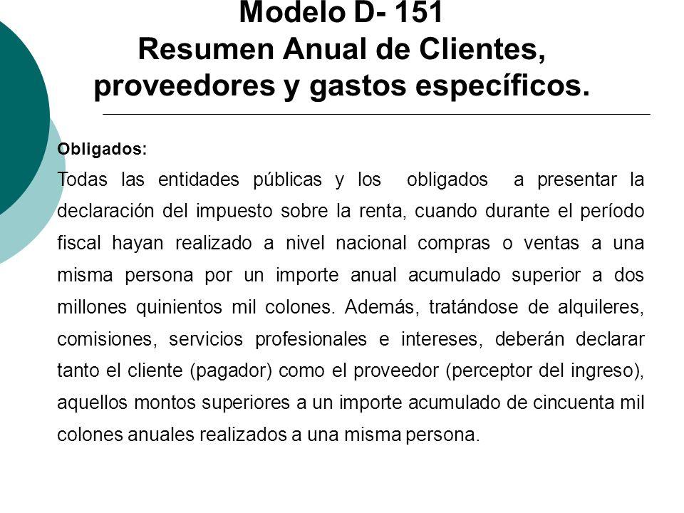 Modelo D- 151 Resumen Anual de Clientes, proveedores y gastos específicos.