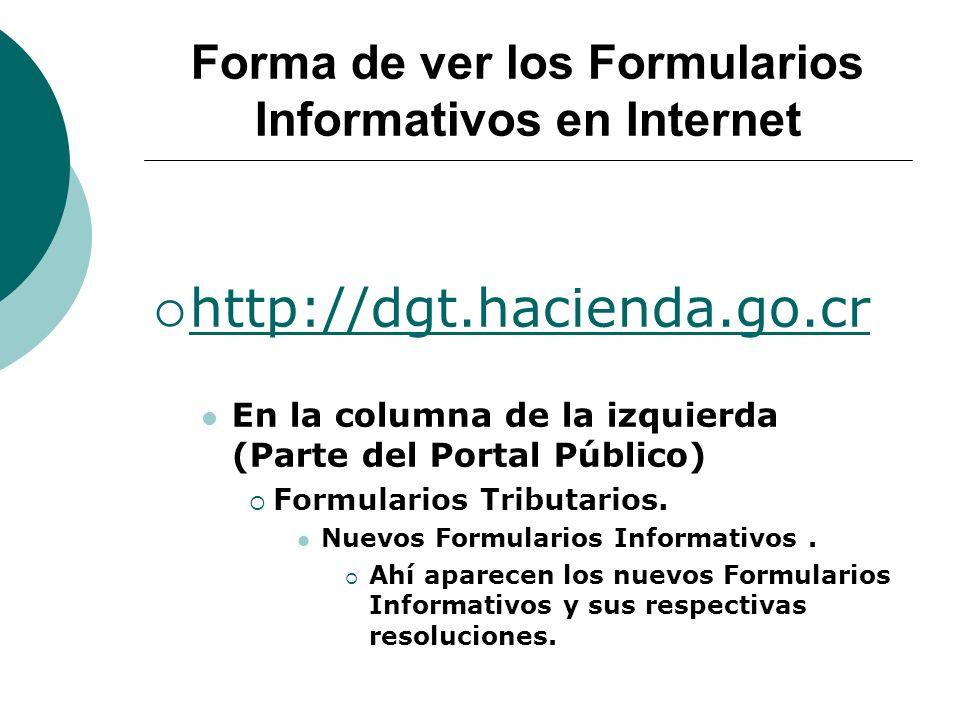Forma de ver los Formularios Informativos en Internet