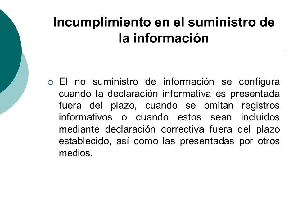 Incumplimiento en el suministro de la información