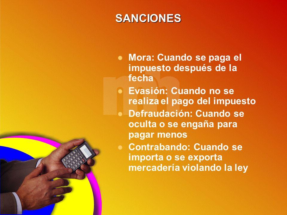 SANCIONES Mora: Cuando se paga el impuesto después de la fecha