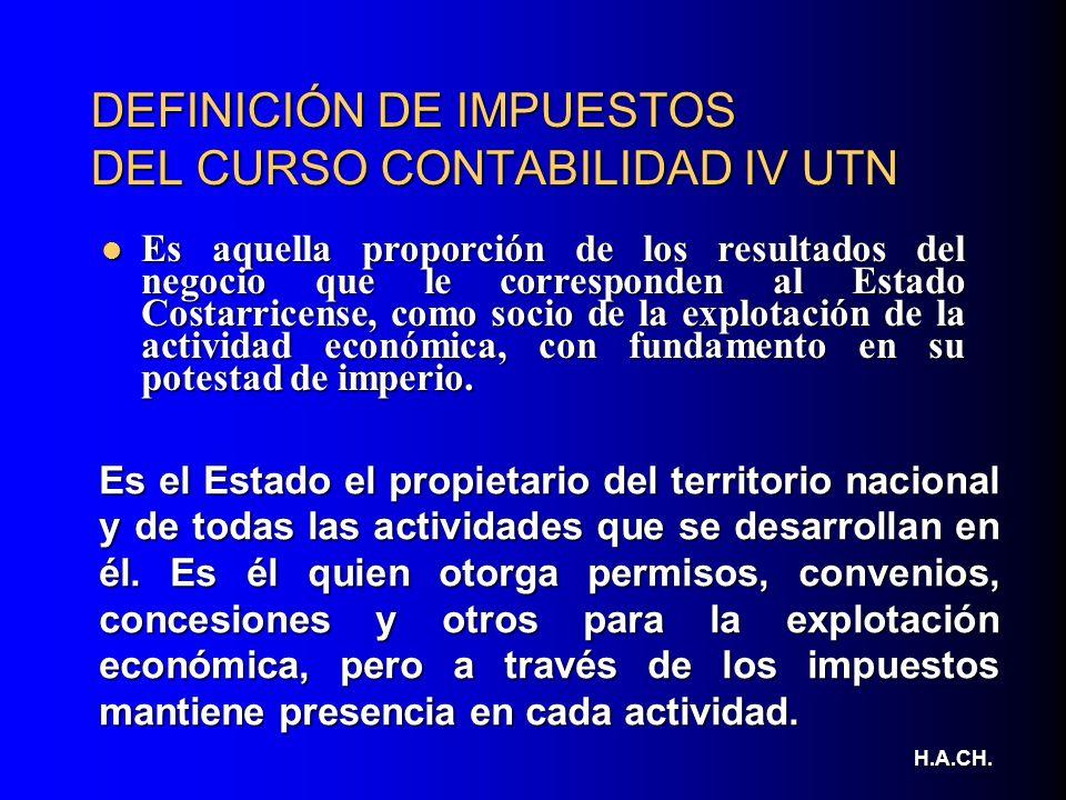 DEFINICIÓN DE IMPUESTOS DEL CURSO CONTABILIDAD IV UTN
