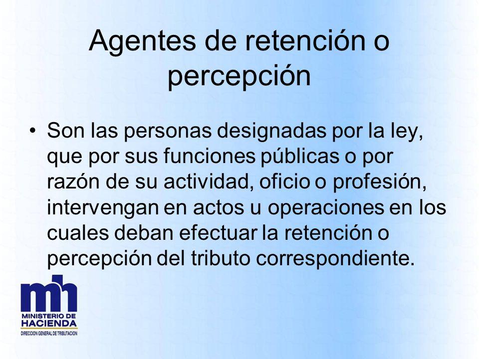 Agentes de retención o percepción
