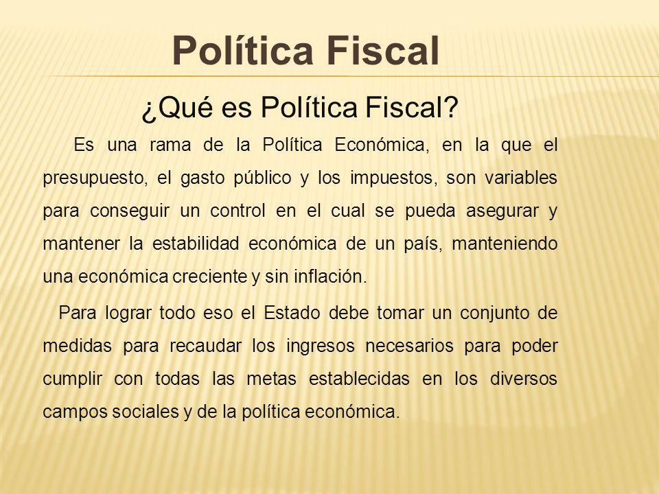 ¿Qué es Política Fiscal