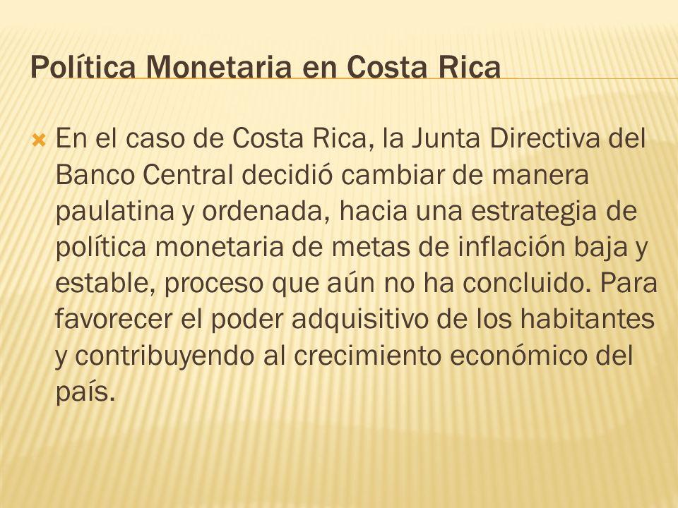 Política Monetaria en Costa Rica
