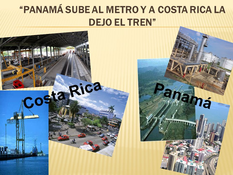 PANAMÁ SUBE AL METRO Y A COSTA RICA LA DEJO EL TREN