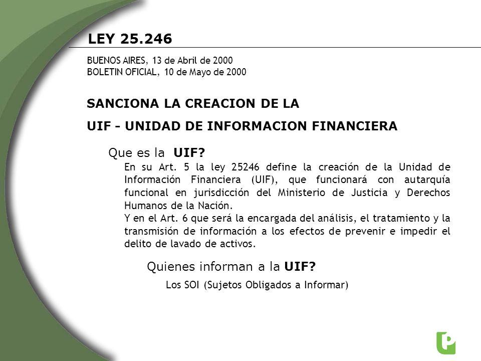 LEY 25.246 SANCIONA LA CREACION DE LA