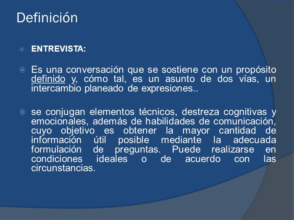 DefiniciónENTREVISTA: