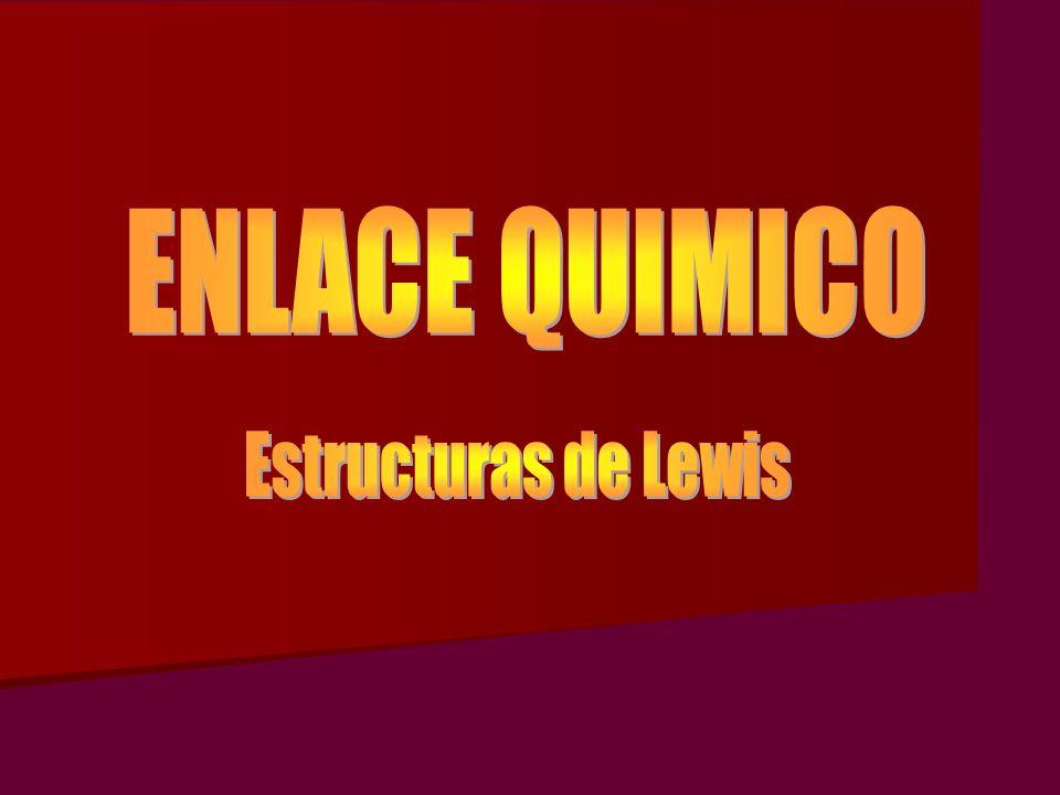 ENLACE QUIMICO Estructuras de Lewis