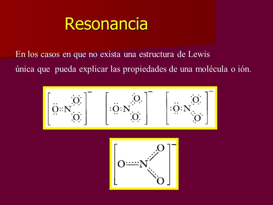 Resonancia En los casos en que no exista una estructura de Lewis