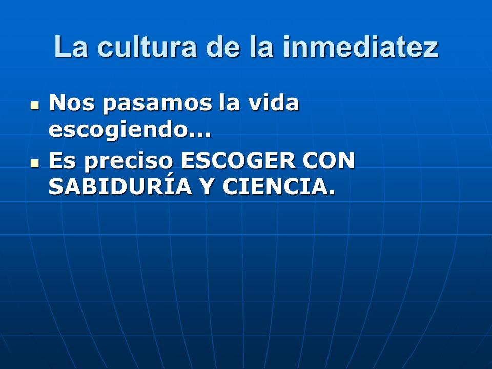 La cultura de la inmediatez