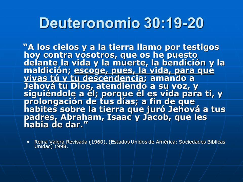 Deuteronomio 30:19-20