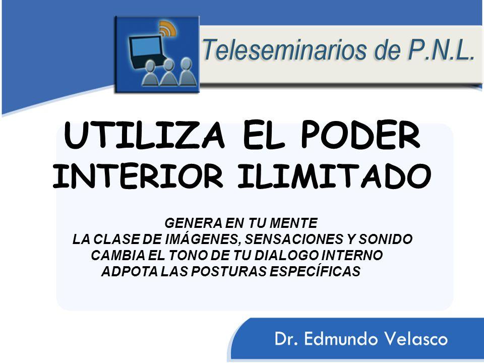 UTILIZA EL PODER INTERIOR ILIMITADO