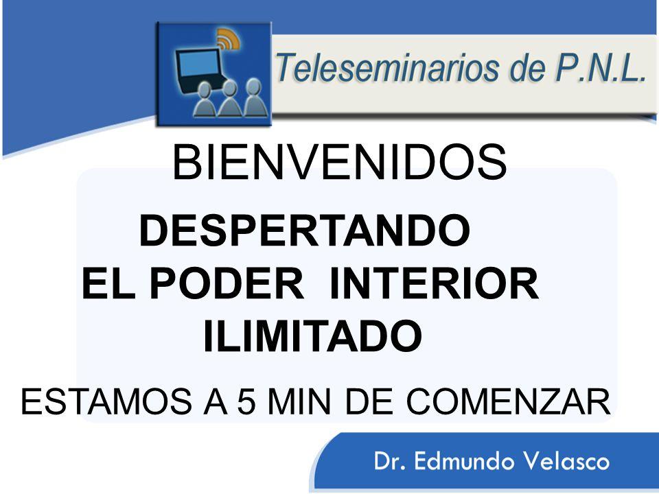 BIENVENIDOS EL PODER INTERIOR ILIMITADO DESPERTANDO