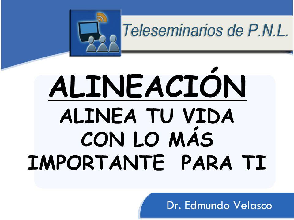 ALINEACIÓN ALINEA TU VIDA CON LO MÁS IMPORTANTE PARA TI