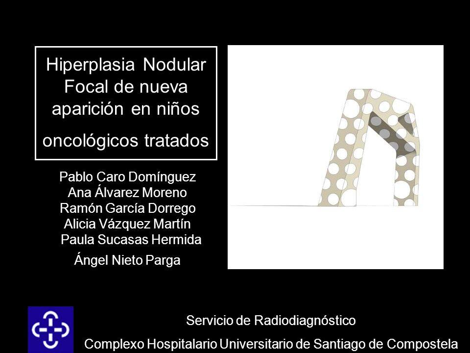 Hiperplasia Nodular Focal de nueva aparición en niños oncológicos tratados