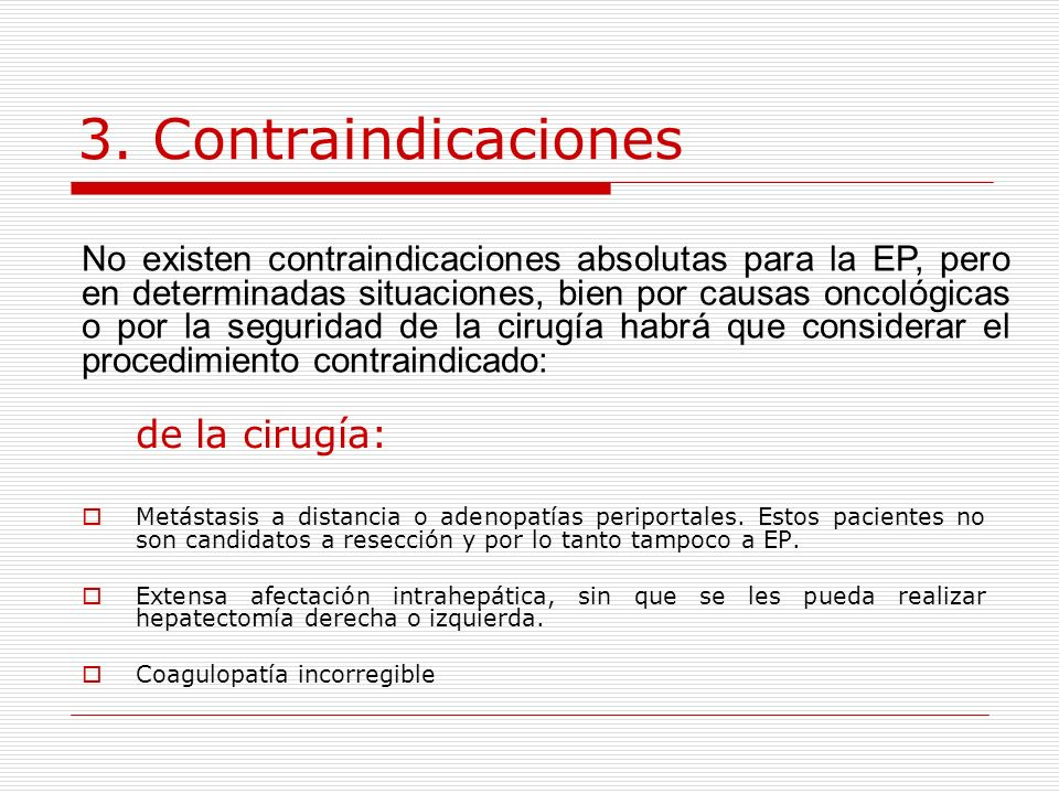 3. Contraindicaciones de la cirugía: