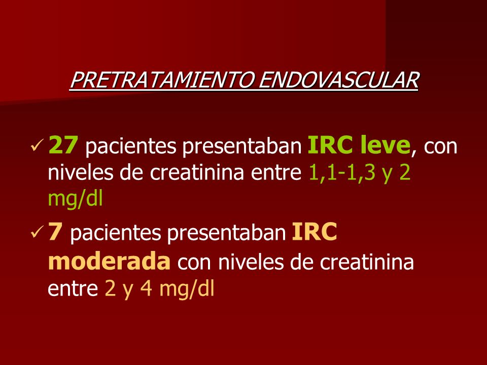 PRETRATAMIENTO ENDOVASCULAR