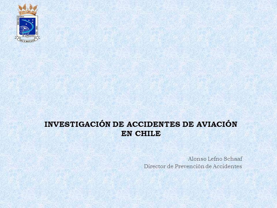 INVESTIGACIÓN DE ACCIDENTES DE AVIACIÓN EN CHILE