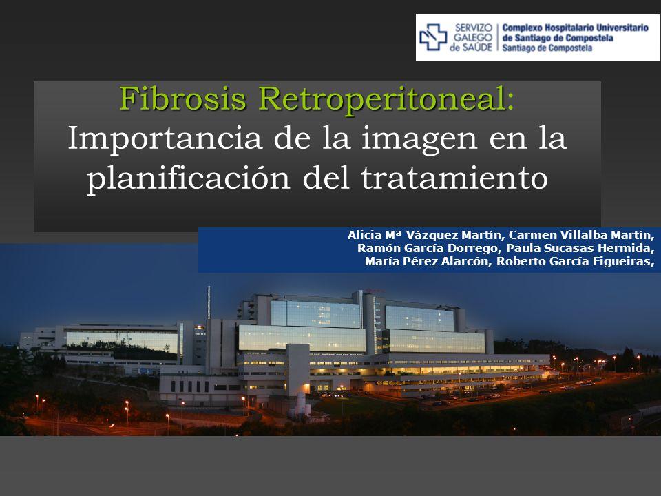 Fibrosis Retroperitoneal: Importancia de la imagen en la planificación del tratamiento