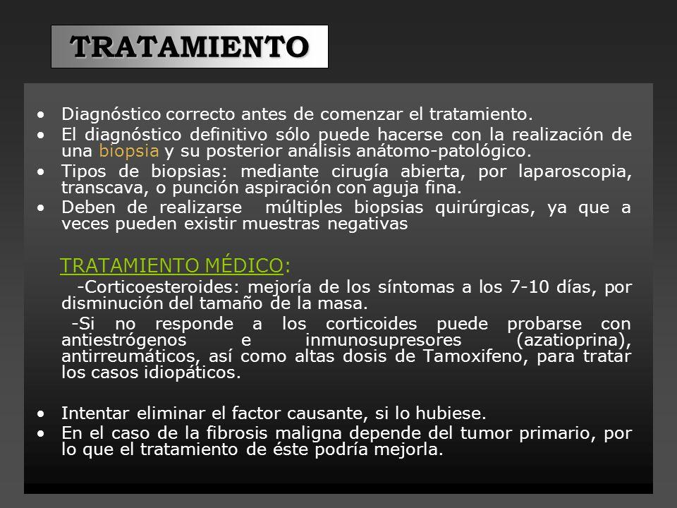 TRATAMIENTO Diagnóstico correcto antes de comenzar el tratamiento.