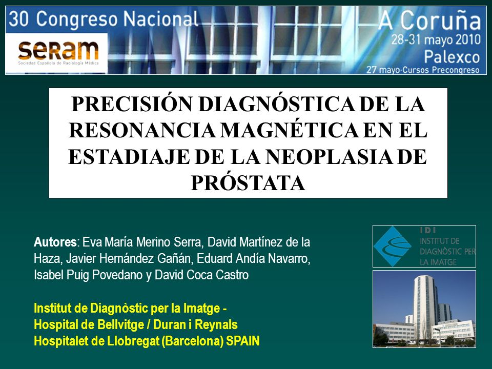 PRECISIÓN DIAGNÓSTICA DE LA RESONANCIA MAGNÉTICA EN EL ESTADIAJE DE ...