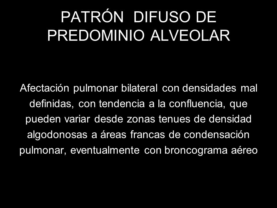 PATRÓN DIFUSO DE PREDOMINIO ALVEOLAR