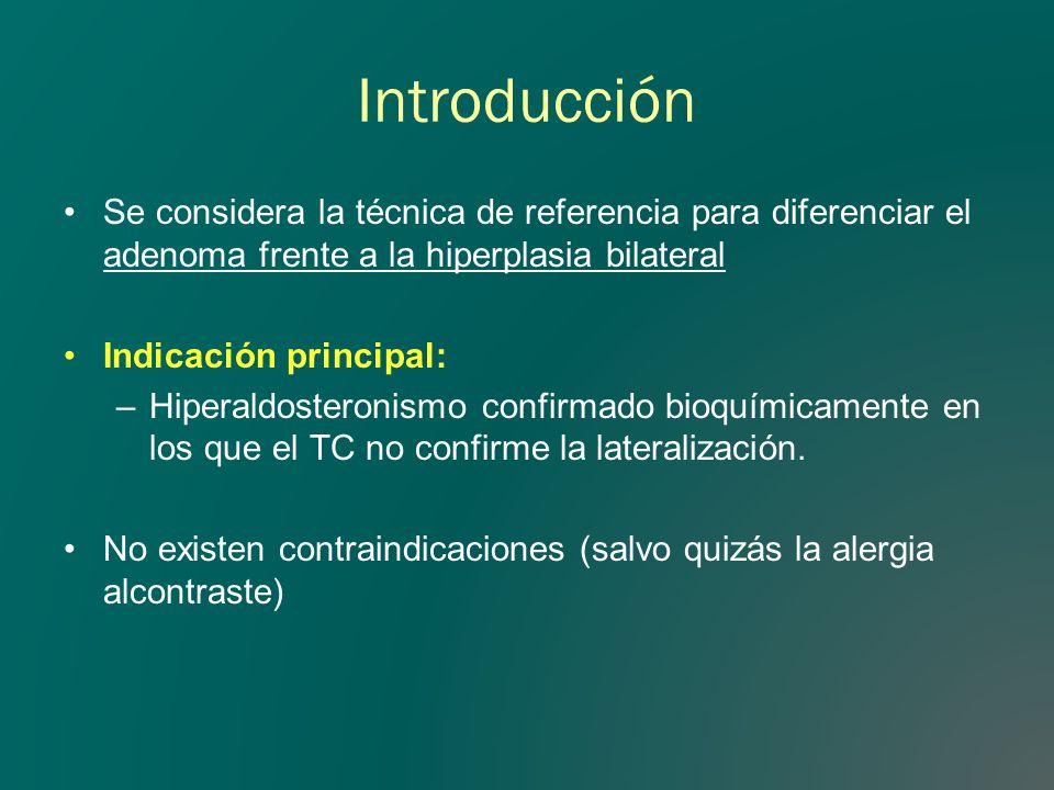 Introducción Se considera la técnica de referencia para diferenciar el adenoma frente a la hiperplasia bilateral.