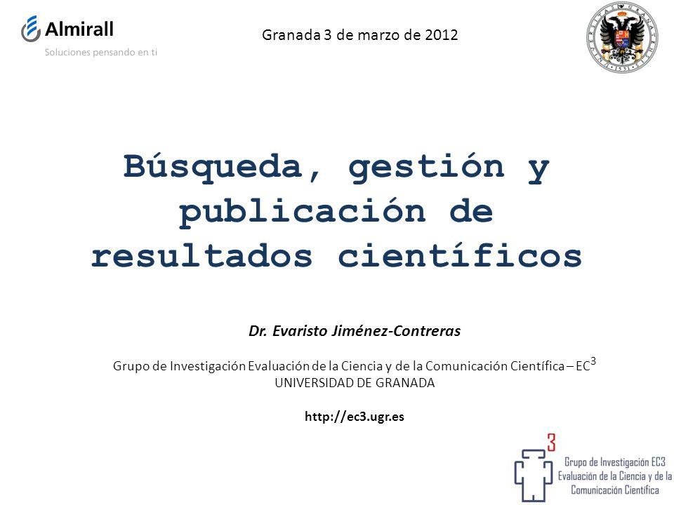 Búsqueda, gestión y publicación de resultados científicos