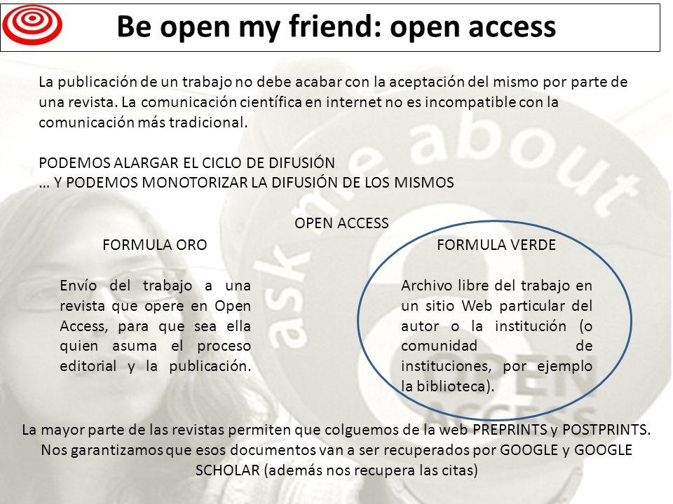 Be open my friend: open access